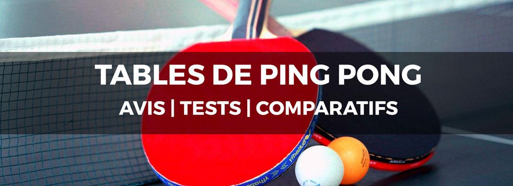 Meilleure Table De Ping Pong Test Comparatif Avis